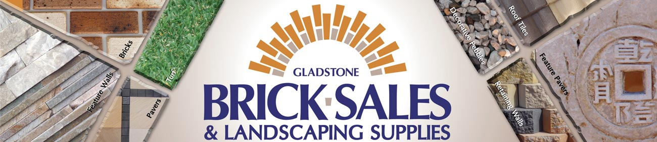 Gladstone Brick Sales and Landscaping Supplies